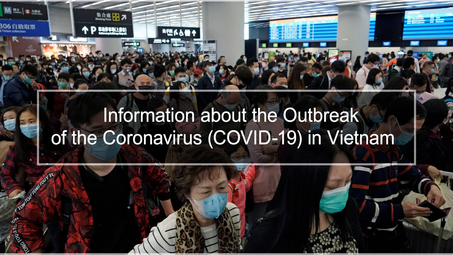 Information about the Outbreak of the Coronavirus (COVID-19) in Vietnam
